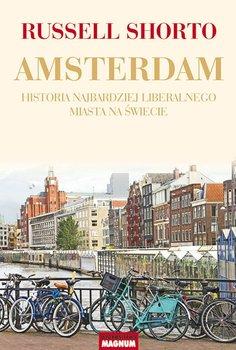 Amsterdam. Historia najbardziej liberalnego miasta na świecie                      (ebook)