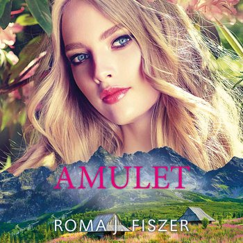 Amulet-Fiszer Roma J.