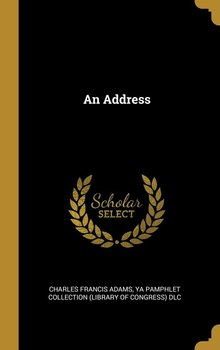 An Address - Adams Charles Francis