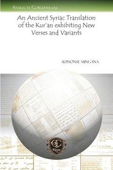 An Ancient Syriac Translation of the Kur'an Exhibiting New Verses and Variants-Mingana Alphonse