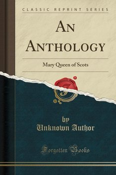 An Anthology - Author Unknown