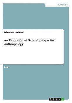 An Evaluation of Geertz' Interpretive Anthropology-Lenhard Johannes