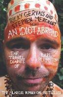An Idiot Abroad-Pilkington Karl, Gervais Ricky, Merchant Stephen