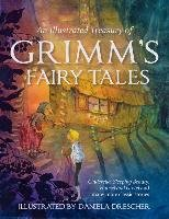 An Illustrated Treasury of Grimm's Fairy Tales: Cinderella, Sleeping Beauty, Hansel and Gretel and Many More Classic Stories-Grimm Wilhelm