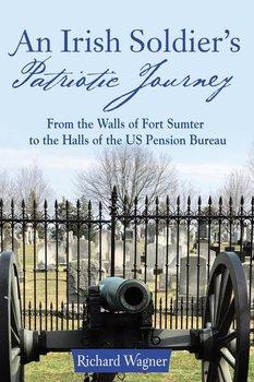 An Irish Soldier's Patriotic Journey-Wagner Richard