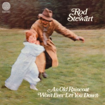 An Old Raincoat Won't Ever Let-Stewart Rod