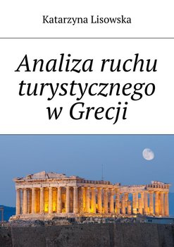 Analiza ruchu turystycznego wGrecji-Lisowska Katarzyna