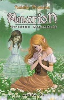 Anarion 2. Utracona przeszłość-Molenda Natalia