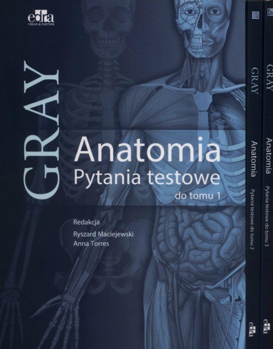 Anatomia Gray. Pytania testowe. Tom 1-3 - Opracowanie zbiorowe ...