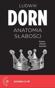 Anatomia słabości-Dorn Ludwik, Krasowski Robert