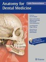 Anatomy for Dental Medicine, Latin Nomenclature-Baker Eric