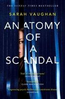 Anatomy of a Scandal-Vaughan Sarah