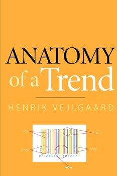 Anatomy of a Trend-Vejlgaard Henrik