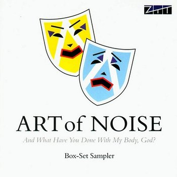 And What Have You Done With My Body, God?-Art Of Noise