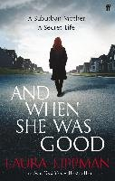 And When She Was Good-Lippman Laura