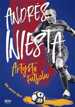 Andres Iniesta. Artysta futbolu. Gra mojego życia-Iniesta Andres, Besa Ramon