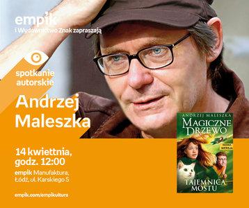 Andrzej Maleszka | Empik Manufaktura