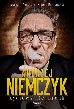 Andrzej Niemczyk. Życiowy tie-break                      (ebook)