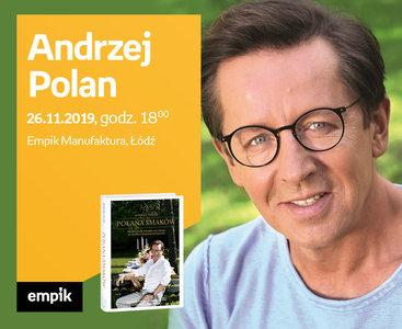 Andrzej Polan | Empik Manufaktura
