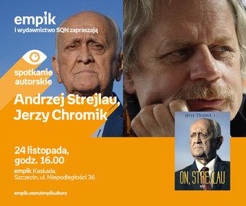 Andrzej Strejlau, Jerzy Chromik | Empik Kaskada