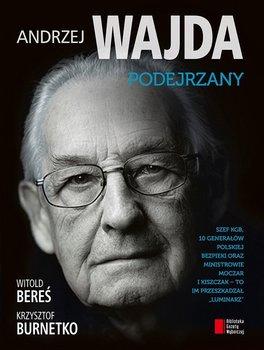 Andrzej Wajda. Podejrzany                      (ebook)