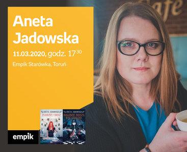 Odwołane: Aneta Jadowska | Empik Starówka