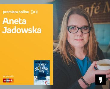 Aneta Jadowska - PREMIERA ONLINE