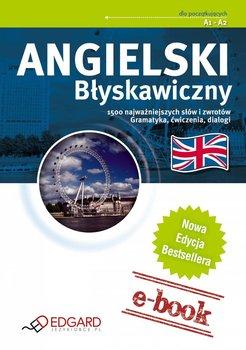 Angielski Błyskawiczny. Dla początkujacych A1-A2                      (ebook)