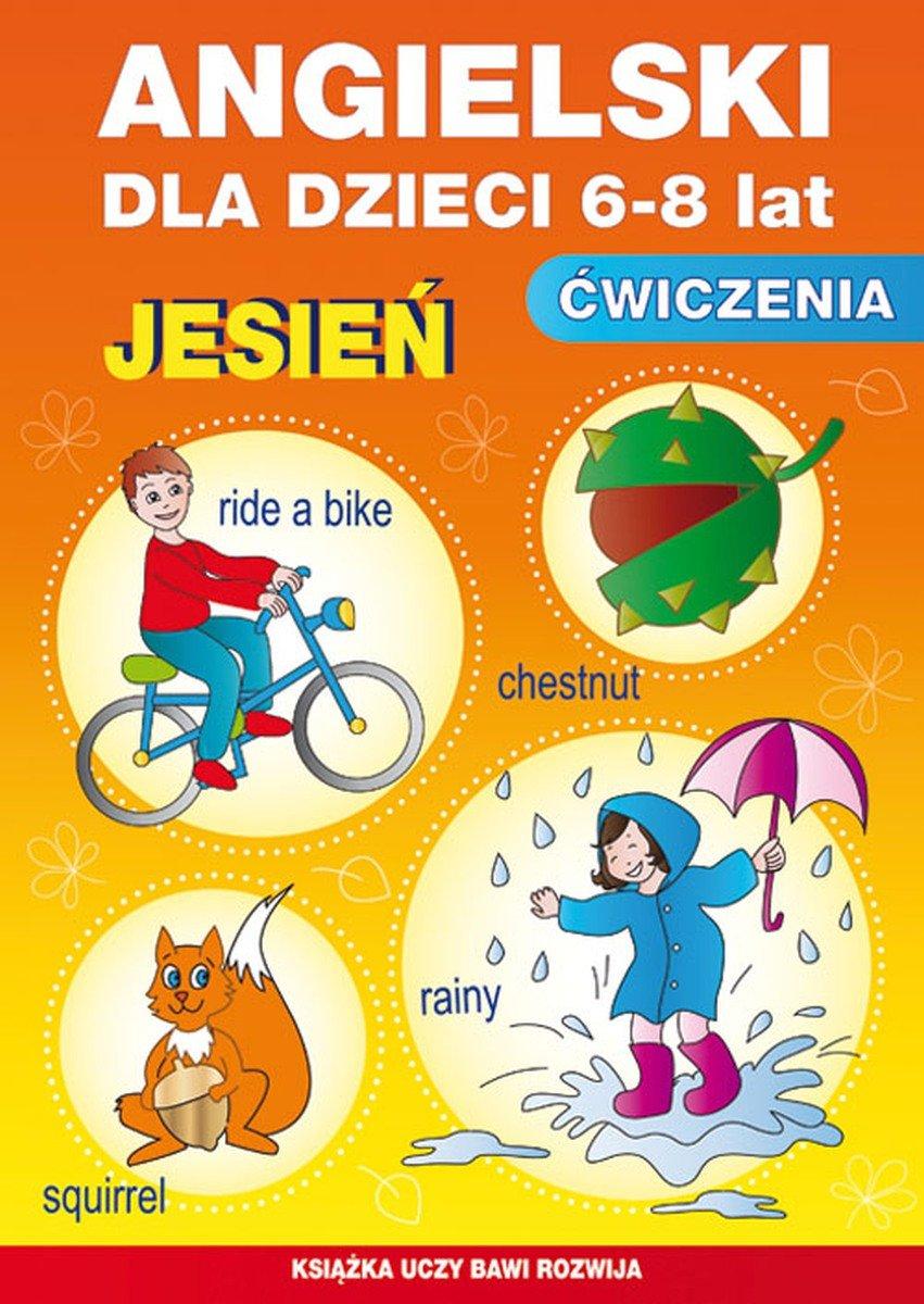 Angielski Dla Dzieci 6 8 Lat ćwiczenia Jesień Piechocka Empel