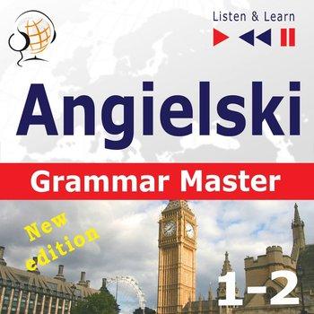 Angielski – Grammar Master: Grammar Tenses + Grammar Practice – New Edition. Poziom średnio zaawansowany / zaawansowany: B1-C1 – Słuchaj & Ucz się-Guzik Dorota