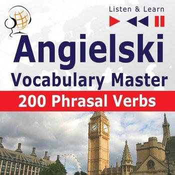 Angielski. Listen & Learn. Vocabulary Master. 200 Phrasal Verbs-Guzik Dorota, Bruska Joanna