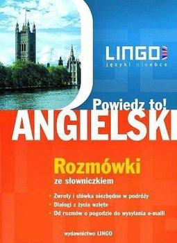 Angielski. Rozmówki. Powiedz to! + PDF-Szymczak-Deptuła Agnieszka