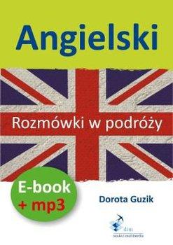Angielski. Rozmówki w podróży. Ebook + mp3-Guzik Dorota