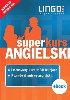 Angielski. Superkurs (kurs + rozmówki). Wersja mobilna-Więckowska Iwona, Szymczak-Deptuła Agnieszka