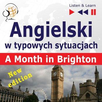 Angielski w typowych sytuacjach. Listen & Learn: A Month in Brighton. New Edition. Poziom B1-Guzik Dorota