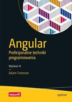 Angular. Profesjonalne techniki programowania. Wydanie IV-Freeman Adam