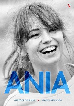 Ania. Biografia Anny Przybylskiej                      (ebook)