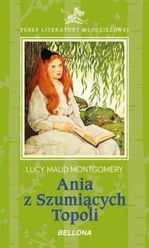 Ania z Szumiących Topoli-Montgomery Lucy Maud