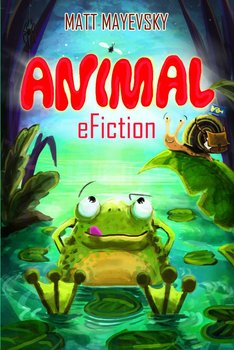 Animal eFiction - Mayevsky Matt