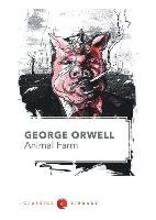 Animal Farm - Orwell George