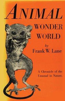 Animal Wonder World-Lane Frank W.