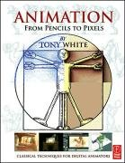Animation from Pencils to Pixels-White Tony