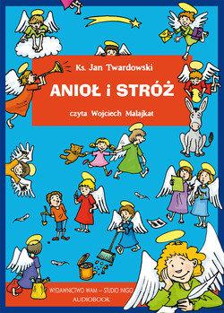 Anioł i stróż-Twardowski Jan
