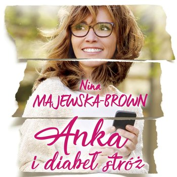 Anka i diabeł stróż-Majewska-Brown Nina