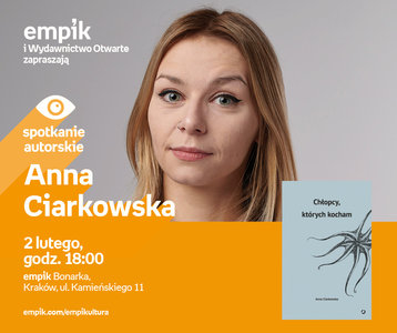 Anna Ciarkowska | Empik Bonarka