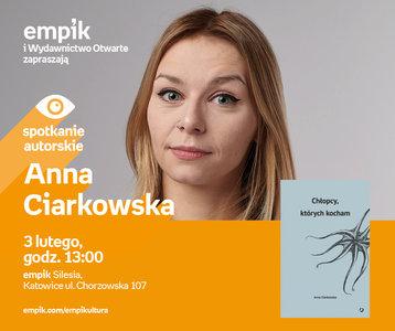 Anna Ciarkowska | Empik Silesia