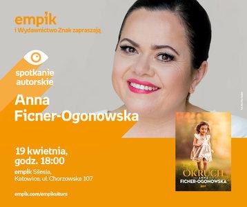 Anna Ficner - Ogonowska | Empik Silesia