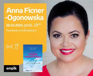 Anna Ficner-Ogonowska - PREMIERA ONLINE