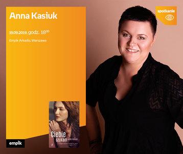 Anna Kasiuk | Empik Arkadia