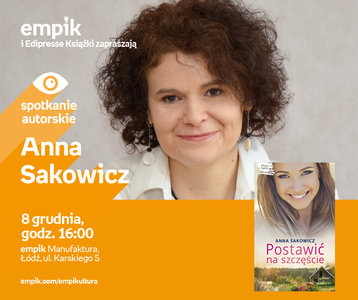 Anna Sakowicz | Empik Manufaktura